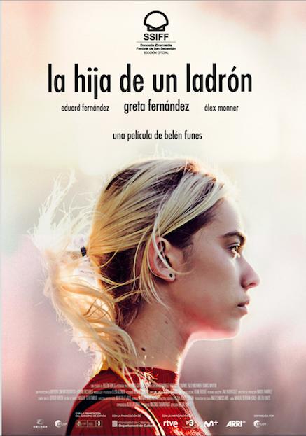 'La Hija de un Ladrón', ópera prima de Belén Funes,  protagonizada por Greta Fernández y Eduard Fernández seleccionada en el BFI London Film Festival