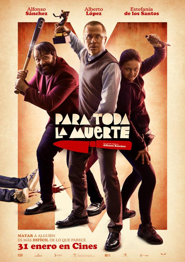 'Para Toda la Muerte', en cines el próximo 31 de enero