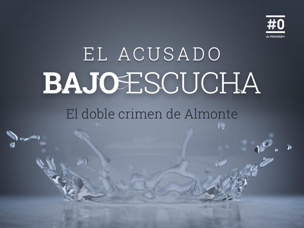 'Bajo Escucha. El Acusado', llega el próximo 17 de octubre a #0 de Movistar +