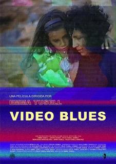 'Video Blues', dirigida por Emma Tusell, se presenta en el Festival Internacional de cine de Gijón