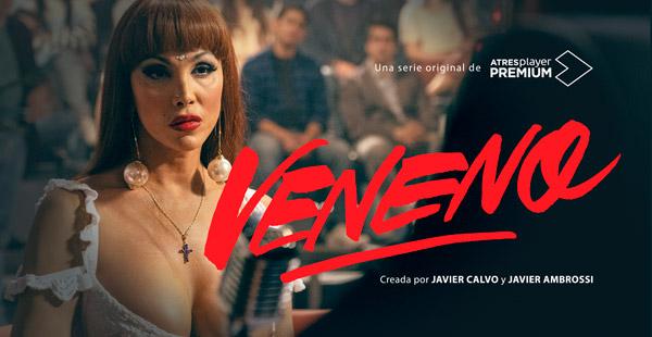 ATRESplayer PREMIUM estrena este domingo 'Veneno', serie original creada por Javier Calvo y Javier Ambrossi