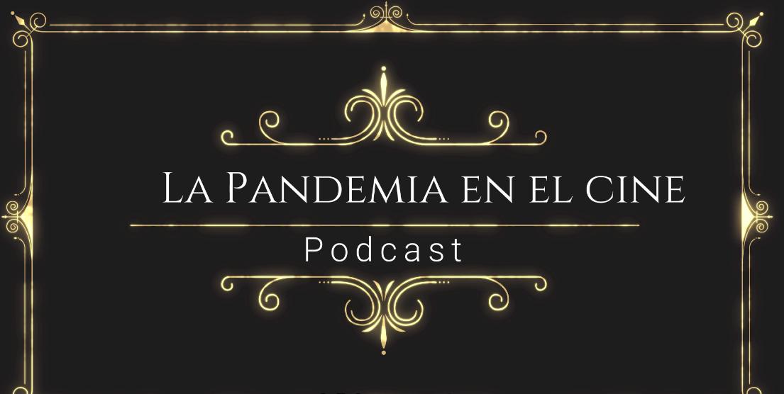 La Pandemia en el Cine