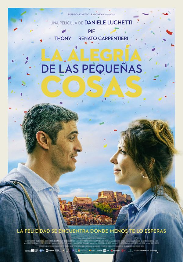 'La Alegría de las Pequeñas Cosas': Agridulce comedia italiana idónea para reflexionar en momentos difíciles