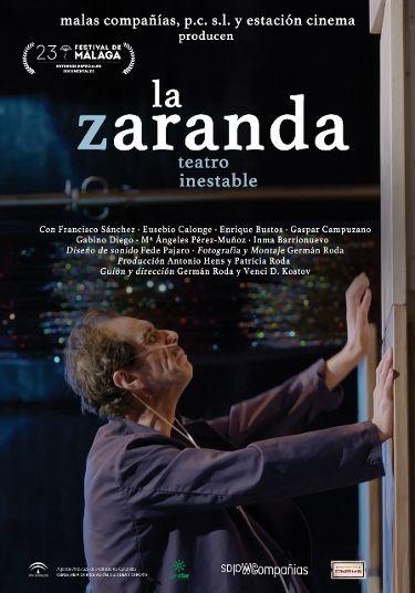 El documental de 'La Zaranda' se estrena en el Festival de Málaga