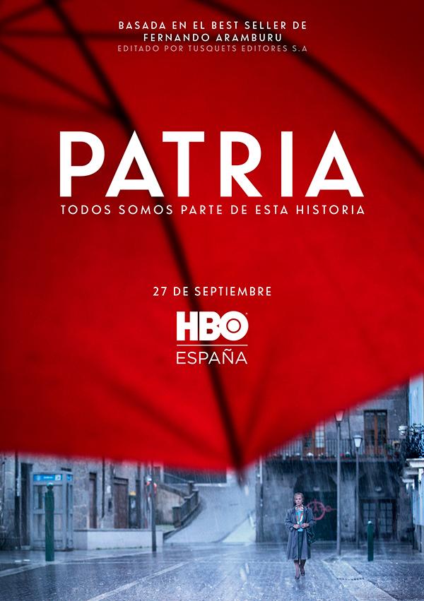 'Patria': la historia de la que formamos parte