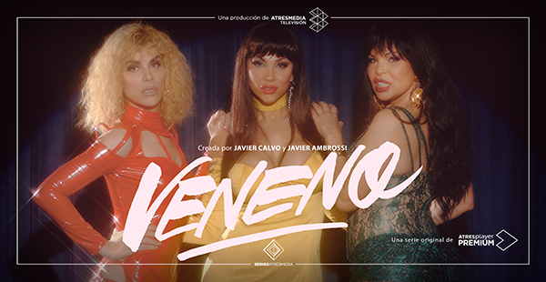 'Veneno', serie original de ATRESplayer PREMIUM, nominada en el MIPCOM de Cannes por su visibilidad LGTBQ+