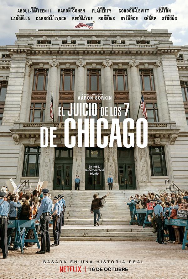 'El Juicio de los 7 de Chicago': Las calles de la libertad