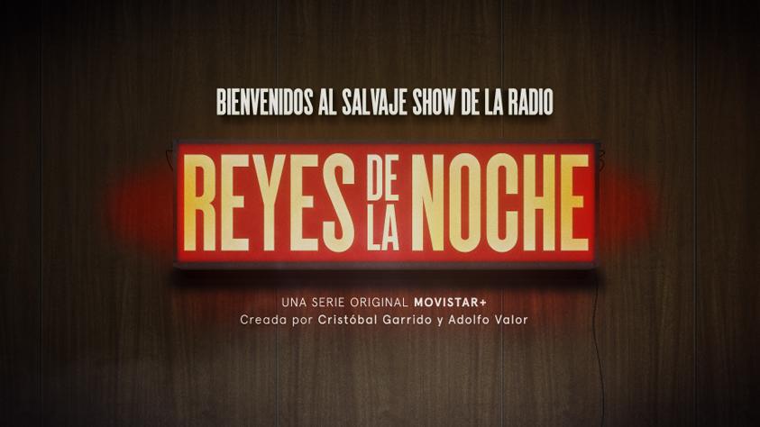 'Reyes de la Noche', estreno en exclusiva en mayo en Movistar+