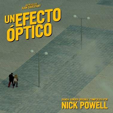 La BSO de 'Un efecto óptico', compuesta por Nick Powell, disponible en iTunes y Spotify