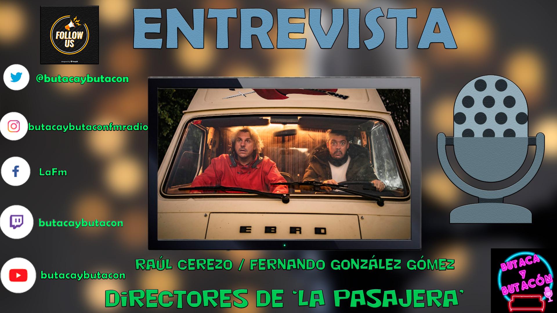 Raúl Cerezo y Fernando González Gómez, los conductores de 'La Pasajera'