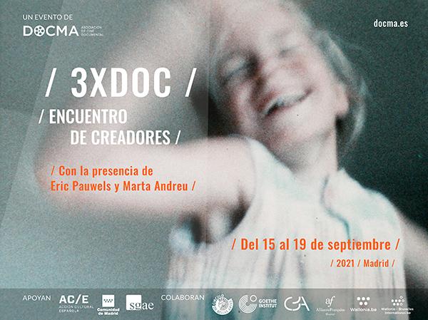 Arranca la séptima edición del 3XDOC / Encuentro de creadores con Pauwels y Andreu como invitados