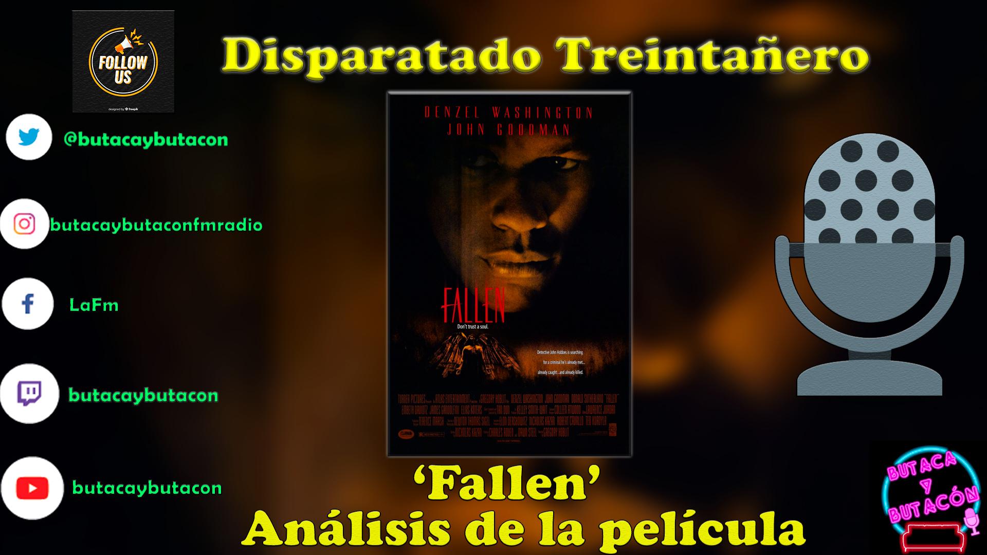 Disparatado Treintañero: 'Fallen'